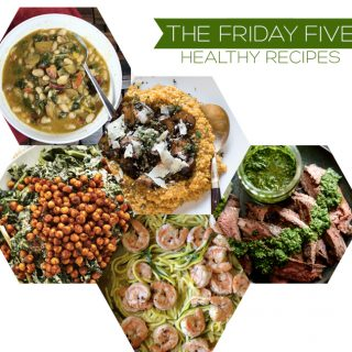 The Friday Five | Healthy Recipes