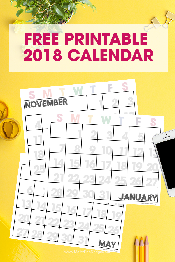 40+ Free Printable 2018 Calendars | Squirrelly Minds - Moritz Fine Designs
